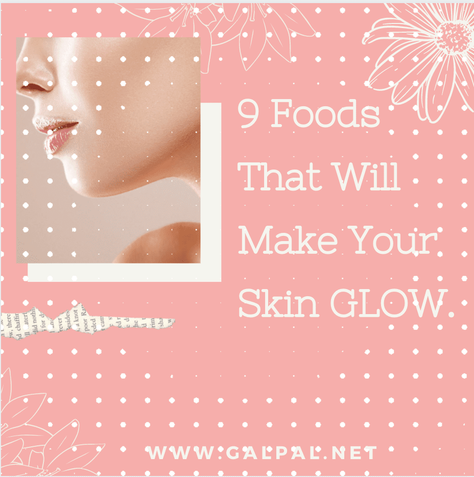 Look Younger -9 Anti-Aging Foods That Will Make Your Skin Glow