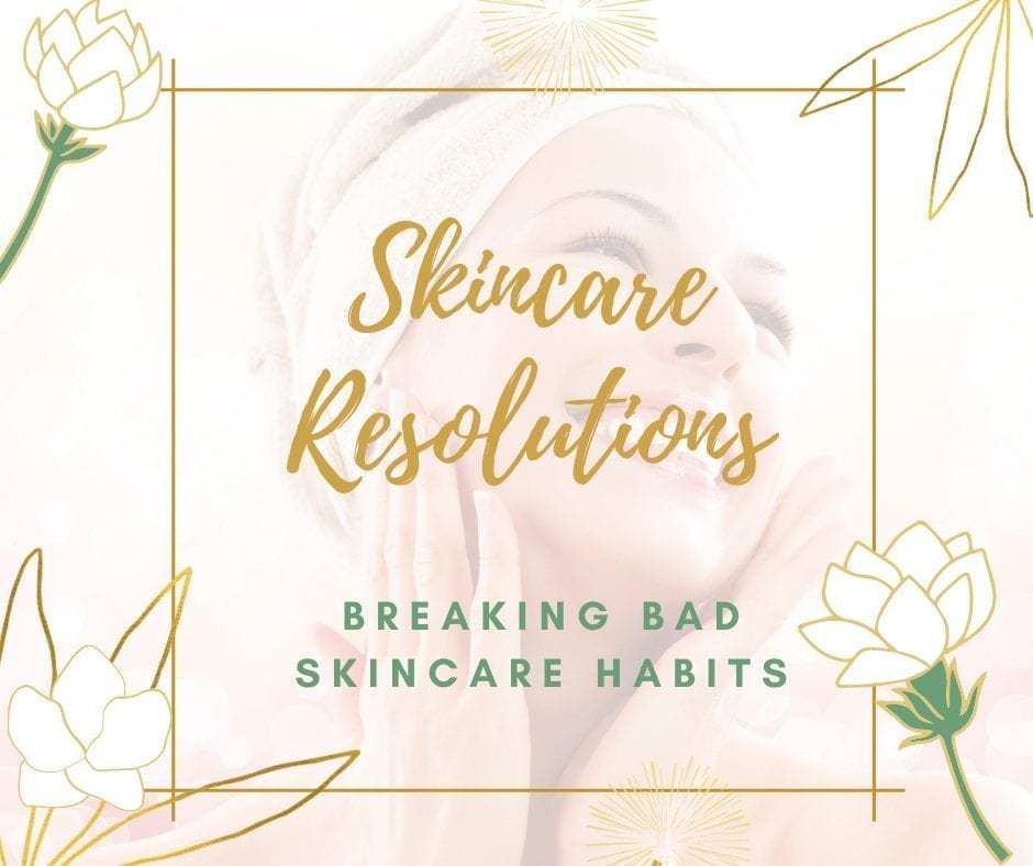 12 Simple Skincare Resolutions To Get Your Glow Back