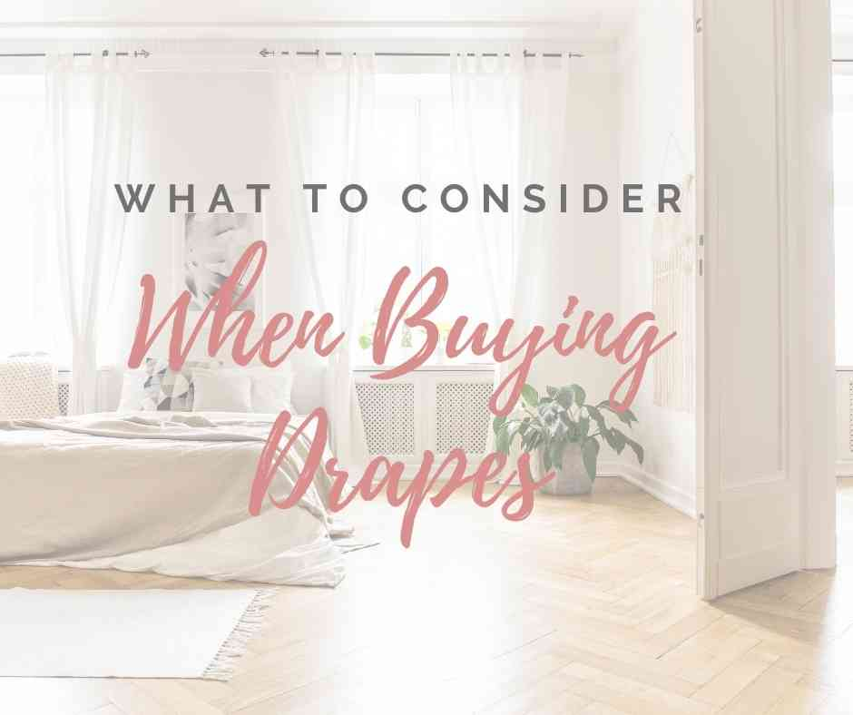 6 Factors To Consider When Buying Drapes/Curtains